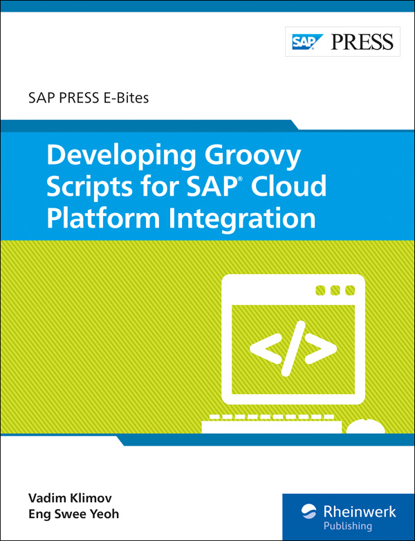 Developing Groovy Scripts for SAP Cloud Platform Integration