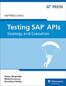 Testing SAP APIs: Strategy and Execution