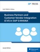 Business Partners and Customer-Vendor Integration (CVI) in SAP S/4HANA